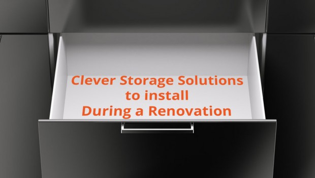 Clever Storage Solutions to Install During a Renovation